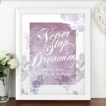 Personalised 'Never Stop Dreaming' White Framed Poster Print P0512Y86